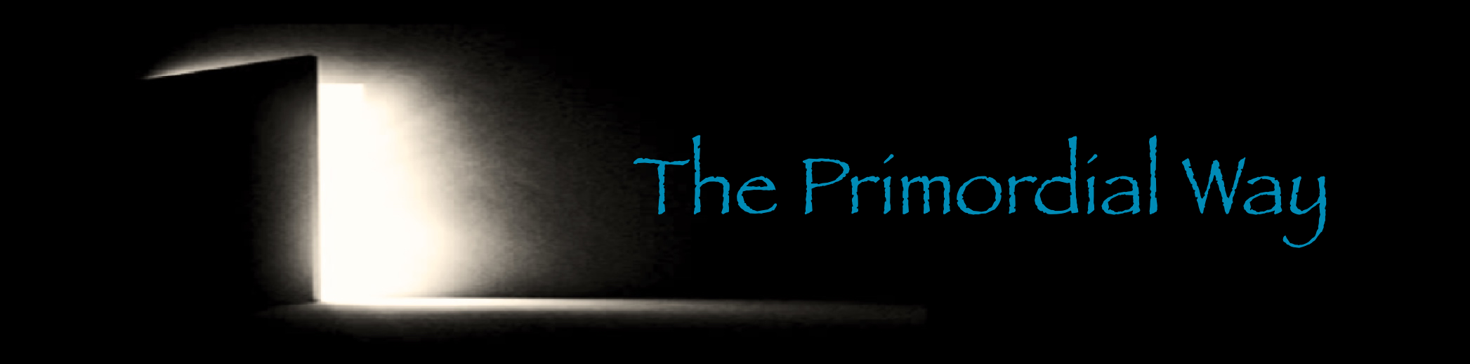 The Primordial Way